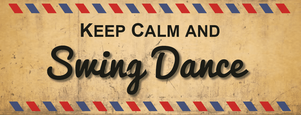 Keep calm and swing dance